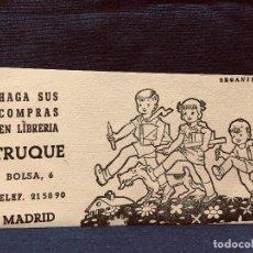Coleccionismo Papel secante: PAPEL SECANTE HAGA SUS COMPRAS EN LIBRERIA TRUQUE BOLSA 6 MADRID 8,5X16CMS. Lote 192175202