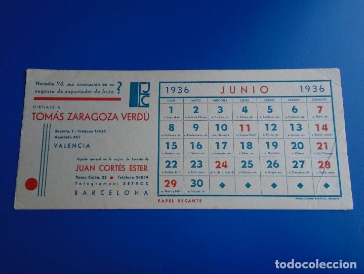 SECANTE TOMAS ZARAGOZA VERDU DE VALENCIA EXPORTACION DE FRUTA CALENDARIO JUNIO 1936 (Coleccionismo - Papel Secante)