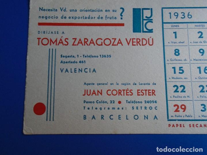 Coleccionismo Papel secante: SECANTE TOMAS ZARAGOZA VERDU DE VALENCIA EXPORTACION DE FRUTA CALENDARIO JUNIO 1936 - Foto 2 - 193854107