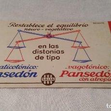 Coleccionismo Papel secante: ANTIGUO PAPEL SECANTERESTABLECE EL EQUILIBRIO NEURO VEGETATIVO. PANSEDÓN. Lote 201202180