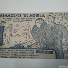 Coleccionismo Papel secante: SECANTE ALMACENES EL ÁGUILA CONFECCIONES PARA CABALLERO , SEÑORA NIÑO Y NIÑA ,. Lote 211728365