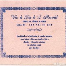 Collectionnisme Papier buvard: ANTIGUO PAPEL SECANTE DE FÁBRICA DE GÉNEROS DE PUNTO DE SAN POL DE MAR. Lote 220693385