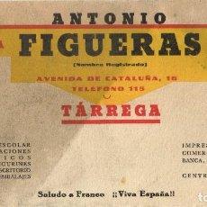 Coleccionismo Papel secante: AÑOS 40 PAPEL SECANTE IMPRENTA LIBRERÍA ANTONIO FIGUERAS TARREGA SALUDO A FRANCO ¡¡VIVA ESPAÑA!!. Lote 221427560