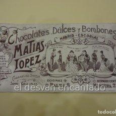 Coleccionismo Papel secante: CHOCOLATES MATIAS LOPEZ. MADRID. SECANTE ORIGINAL 32 X 16 CTMS. H. 1900. Lote 223673317