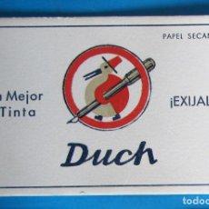 Coleccionismo Papel secante: PAPEL SECANTE. LA MEJOR TINTA DUCH ¡EXIJALA!, SIN FECHA.. Lote 226073545