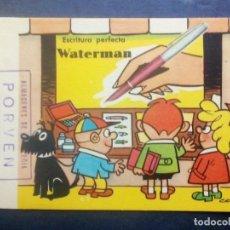 Collezionismo Carta assorbente: PAPEL SECANTE - PUBLICIDAD WATERMAN ESCRITURA PERFECTA. POR CONTI.. Lote 231644450