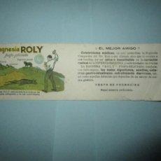 Coleccionismo Papel secante: ANTIGUO SECANTE MAGNESIA ROLY VENTA EL MEJOR AMIGO. Lote 243590595