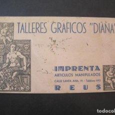 Coleccionismo Papel secante: REUS-TALLERES GRAFICOS DIANA-PAPEL SECANTE PUBLICIDAD-VER FOTOS-(K-2267). Lote 254621010