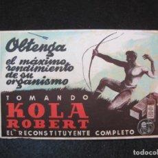 Coleccionismo Papel secante: KOLA ROBERT-PAPEL SECANTE PUBLICIDAD-VER FOTOS-(80.941). Lote 265828984