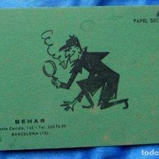 Collezionismo Carta assorbente: PAPEL SECANTE DE BEHAR. AGENCIA DE DETECTIVES PRIVADOS, S/F.. Lote 267172604