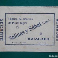 Collezionismo Carta assorbente: IGUALADA SECANTE PUBLICITARIO MUY ANTIGUO SALINAS Y SABAT FÁBRICA GÉNEROS PUNTO. Lote 286206063