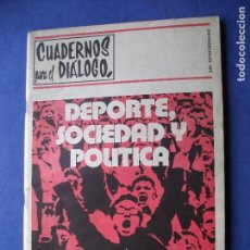 Coleccionismo Papel Varios: CUADERNOS PARA EL DIALOGO XXV ANIVERSARIO PRECIO 60 PTAS -74PAGS 1971 PDELUXE. Lote 81556616