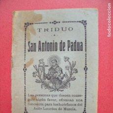 Coleccionismo Papel Varios: SAN ANTONIO DE PADUA.-TRIDUO.-ASILO NUESTRA SEÑORA DE LOURDES.-MURCIA.-LIBRILLO.-RARO.. Lote 81639676