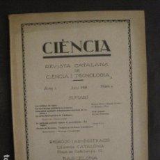 Coleccionismo Papel Varios: CIENCIA - REVISTA CATALANA DE CIENCIA Y TECNOLOGIA - NUM 6 - JULIOL 1926 -VER FOTOS-(V-10.218). Lote 81700948