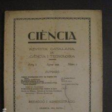 Coleccionismo Papel Varios: CIENCIA - REVISTA CATALANA DE CIENCIA Y TECNOLOGIA - NUM 7 - AGOST 1926 -VER FOTOS-(V-10.219). Lote 81701492