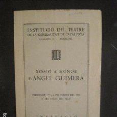 Coleccionismo Papel Varios: INSTITUCIO TEATRE GENERALITAT CATALUNYA - ANGEL GUIMERA-GUERRA CIVIL 1938-VER FOTOS -(V-10.220). Lote 81703640