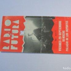 Coleccionismo Papel Varios: RADIO FUTURA. ENTRADA ANTIGUA.. Lote 81915092