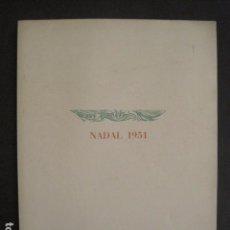 Coleccionismo Papel Varios: NADALA ASOCIACION BIBLIOFILOS BARCELONA-AÑO 1951 - EJEMPLAR NUMERADO 137 -VER FOTOS -(V-10.486). Lote 82642780