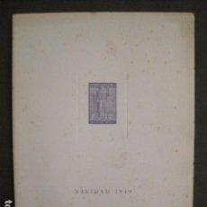 Coleccionismo Papel Varios: NADALA ASOCIACION BIBLIOFILOS BARCELONA-1949-LA SARDANA- EJEMPLAR NUM. 72 -VER FOTOS -(V-10.489). Lote 82643640