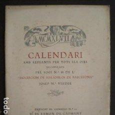 Coleccionismo Papel Varios: NADALA ASOCIACION BIBLIOFILOS BARCELONA-1947-CALENDARI - EJEMPLAR NUM. 72 -VER FOTOS -(V-10.493). Lote 82645784
