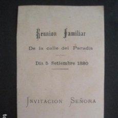 Coleccionismo Papel Varios: INVITACION BAILE - REUNION FAMILIAR -CALLE PARADIS - 5 SETIEMBRE 1880 -VER FOTOS -(V-10.558). Lote 83161824