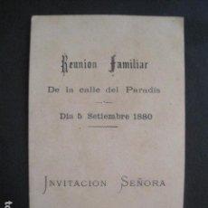 Coleccionismo Papel Varios: INVITACION BAILE - REUNION FAMILIAR -CALLE PARADIS - 5 SETIEMBRE 1880 -VER FOTOS -(V-10.559). Lote 83161892