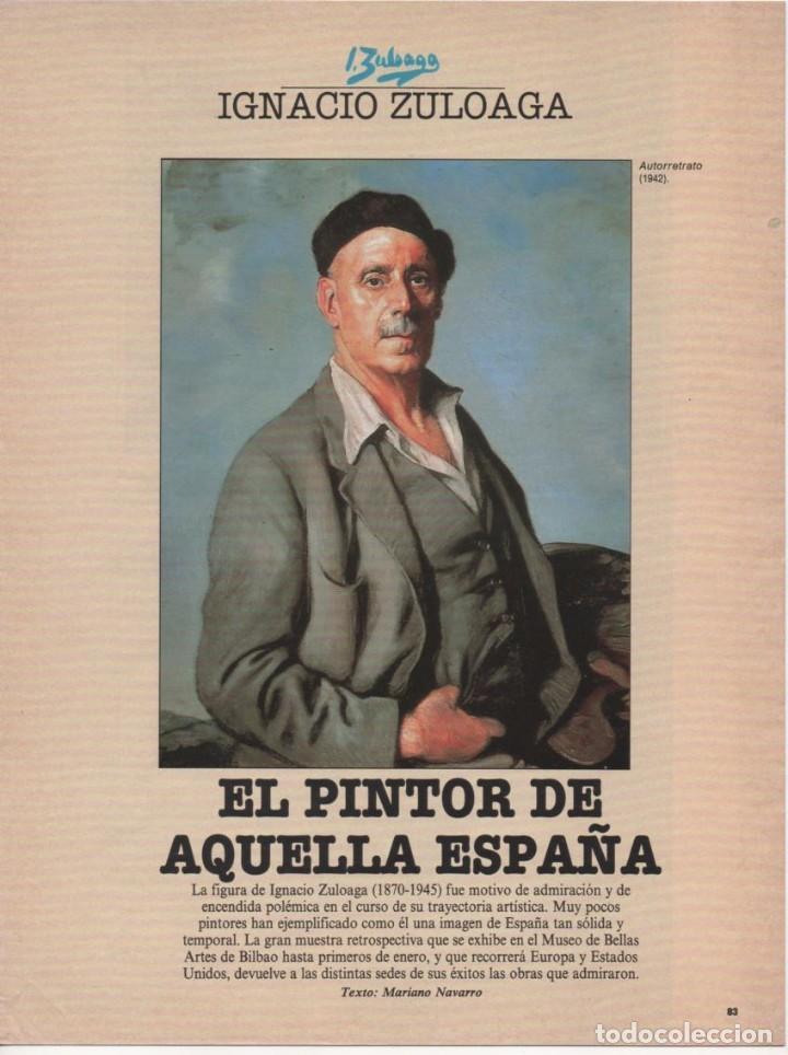 IGNACIO ZULOAGA - EL PINTOR DE AQUELLA ESPAÑA - EL PAÍS SEMANAL (RECORTES DE PRENSA) (Coleccionismo en Papel - Varios)