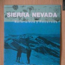Coleccionismo Papel Varios: FOLLETO EXPOSICIÓN SIERRA NEVADA NATURALEZA Y RECURSOS. Lote 85345332