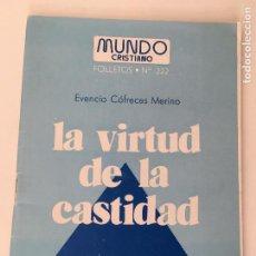 Coleccionismo Papel Varios: MUNDO CRISTIANO FOLLETOS Nº 222 - LA VIRTUD DE LA CASTIDAD - 1976. Lote 87660572