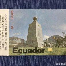 Coleccionismo Papel Varios: ENTRADA MUSEO ETNOGRAFICO DE LA MITAD DEL MUNDO Nº 93398. Lote 87677372
