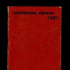 Coleccionismo Papel Varios: E7 COMISIONES OBRERAS 1981 LIBRETA - AGENDA DE DIRECCIONES Y TELEFONOS USADA.. Lote 89518152