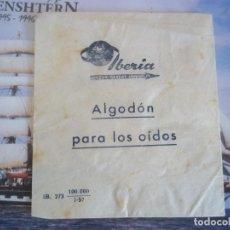 Coleccionismo Papel Varios: SOBRE ANTIGUO IBERIA ALGODON PARA OIDOS. Lote 89628344