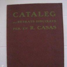 Coleccionismo Papel Varios: RAMON CASAS - CATALEG RETRATS -DONATIU AL MUSEU MUNICIPAL BARCELONA 1909-VEURE FOTOS-(V- 11.626). Lote 89756544