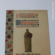 Collectionnisme Papier divers: L-4572. PROGRAMA FIESTAS SANTA ISABEL, REINA DE PORTUGAL. AÑO 1942.. Lote 90241216