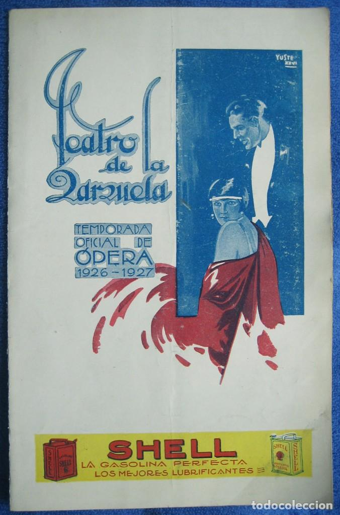 PROGRAMA TEATRO DE LA ZARZUELA. ÓPERA. 1927. LOS CUENTOS DE HOFFMANN (Coleccionismo en Papel - Varios)