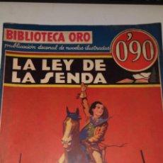 Coleccionismo Papel Varios: LA LEY DE LA SENDA.Nº1-5 AÑO1 BIBLIOTECA DE ORO. R. AMES BENNET. 1934 BARCELONA. ED.:MOLINO. Lote 91435160