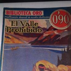 Coleccionismo Papel Varios: EL VALLE PROHIBIDO.Nº1-4 AÑO1 BIBLIOTECA DE ORO. W. BYRON MOWERY. 1934 BARCELONA. ED.:MOLINO. Lote 91435915