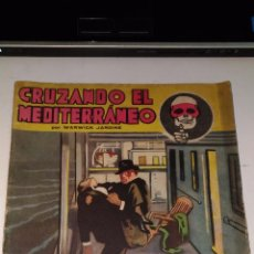 Coleccionismo Papel Varios: CRUZANDO EL MEDITERANIO. WARWICK JARDINE. AÑO II Nº 33. 1934 BARCELONA. Lote 91441390