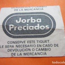 Coleccionismo Papel Varios: TIQUET DE COMPRA EN JORBA PRECIADOS - TAL COMO SE VE EN LA FOTO. Lote 92293280