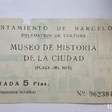 Coleccionismo Papel Varios: TICKET DE ENTRADA AL MUSEO DE HISTORIA DE LA CIUDAD BARCELONA AÑOS 60. Lote 92783645