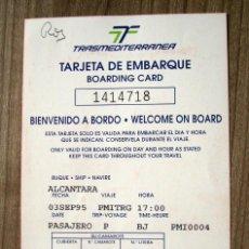 Coleccionismo Papel Varios: TARGETA DE EMBARQUE TRANSMEDITERRANEA 1995 - PROPAGANDA COCA-COLA, COCACOLA. Lote 92911570