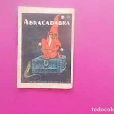 Coleccionismo Papel Varios: CUENTO SATURNINO CALLEJA /JOYAS PARA NIÑOS / CUENTOS MORALES AÑOS 50 / ABRACADABRA . Lote 98353679