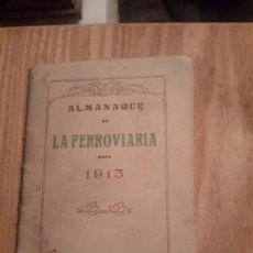 Coleccionismo Papel Varios: ALMANAQUE DE 1913 LA FERROVIARIA . Lote 98812532