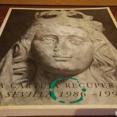 Coleccionismo Papel Varios: LA CARTUJA RECUPERADA SEVILLA 1986-1992. Lote 98813358