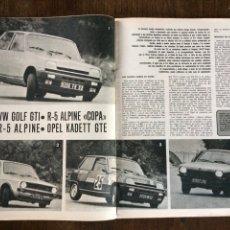Coleccionismo Papel Varios: REPORTAJE PRUEBA COMPARATIVA VW GOLF GTI RENAULT 5 ALPINE OPEL KADETT DE 1977. Lote 98882731