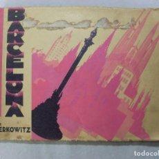 Coleccionismo Papel Varios: BARCELONA POR ZERKOWITZ / ÁLBUM 29 FOTOGRAFÍAS 17X25. Lote 99250319