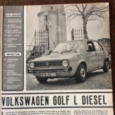 Coleccionismo Papel Varios: REPORTAJE AUTOMÓVIL VW VOLKSWAGEN GOLF L DIÉSEL DE 1977. Lote 99278414