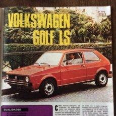 Coleccionismo Papel Varios: REPORTAJE AUTOMÓVIL VW VOLKSWAGEN GOLF LS DE 1974. Lote 99302399