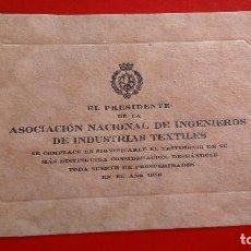 Coleccionismo Papel Varios: INVITACIÓN - ASOCIACIÓN NACIONAL DE INGENIEROS DE INDUSTRIAS TEXTILES - 1936 -. Lote 99743447