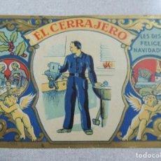 Coleccionismo Papel Varios: EL CERRAJERO LE DESEA FELICES FIESTAS. Lote 99874359
